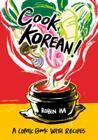Cook Korean!: A Comic Book with Recipes Cover Image