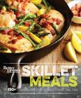 Better Homes and Gardens Skillet Meals: 150+ Deliciously Easy Recipes from One Pan Cover Image