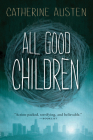 All Good Children Cover Image