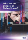 What Are the Dangers of Online Scams? (Issues Today) Cover Image