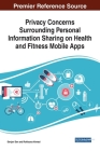 Privacy Concerns Surrounding Personal Information Sharing on Health and Fitness Mobile Apps Cover Image