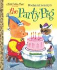 Richard Scarry's The Party Pig (Little Golden Book) Cover Image
