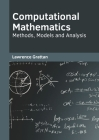 Computational Mathematics: Methods, Models and Analysis Cover Image