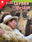 From Grass to Bridge (Smithsonian Readers) Cover Image