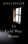 The Cold Way Home Cover Image