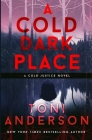 A Cold Dark Place (Cold Justice #1) Cover Image
