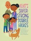 Keke's Super-Strong Double Hugs Cover Image