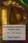 Summer fantastic fairytale Cover Image