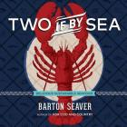 Two If by Sea: Delicious Sustainable Seafood Cover Image