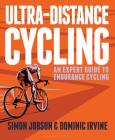 Ultra-Distance Cycling: An Expert Guide to Endurance Cycling Cover Image
