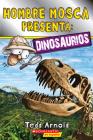 Lector de Scholastic, Nivel 2: Hombre Mosca Presenta: Dinosaurios (Fly Guy Presents: Dinosaurs) Cover Image