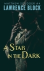 A Stab in the Dark (Matthew Scudder Mysteries #4) Cover Image