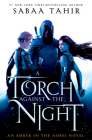 A Torch Against the Night (Ember in the Ashes #2) Cover Image