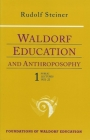 Waldorf Education and Anthroposophy 1: (cw 304) (Foundations of Waldorf Education #13) Cover Image