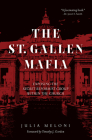 The St. Gallen Mafia: Exposing the Secret Reformist Group Within the Church Cover Image