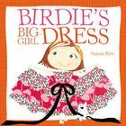 Birdie's Big-Girl Dress Cover Image