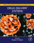 Drug Delivery Systems (Advances in Pharmaceutical Product Development and Research) Cover Image
