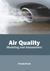 Air Quality: Modeling and Assessment Cover Image