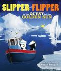 Slipper and Flipper in the Quest for the Golden Sun Cover Image