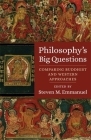 Philosophy's Big Questions: Comparing Buddhist and Western Approaches Cover Image