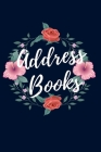Address Book Large Print: Flower Design Blue Color Small with Alphabetical For Name, Addresses, Home, Birthday, Social Media & Emergency referen Cover Image