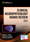 Clinical Neurophysiology Board Review Q&A Cover Image