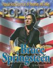 Bruce Springsteen (Popular Rock Superstars of Yesterday and Today) Cover Image