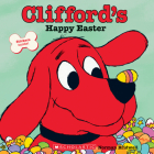 Clifford's Happy Easter (Classic Storybook) Cover Image