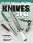 Knives 2012: The World's Greatest Knife Book Cover Image