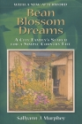 Bean Blossom Dreams, with a New Afterword: A City Family's Search for a Simple Country Life Cover Image