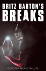 Britz Barton's Breaks Cover Image