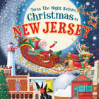 'twas the Night Before Christmas in New Jersey Cover Image