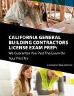 California Contractors License Exam Prep: We Guarantee You Pass The Exam On Your First Try Cover Image