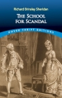 The School for Scandal (Dover Thrift Editions) Cover Image