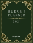 2021 Budget Planner: Easy to Use Financial Planner 1 Year, Large Size: 8.5