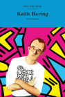 Keith Haring (Lives of the Artists) Cover Image