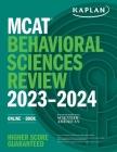 MCAT Behavioral Sciences Review 2023-2024: Online + Book (Kaplan Test Prep) Cover Image