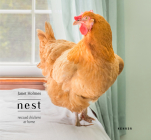 Nest: Rescued Chickens at Home Cover Image
