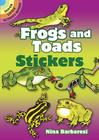 Frogs and Toads Stickers (Dover Little Activity Books) Cover Image