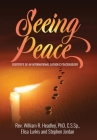 Seeing Peace: Footsteps of an International Catholic Peacebuilder Cover Image