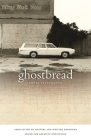 Ghostbread (Association of Writers and Writing Programs Award for Creati #11) Cover Image