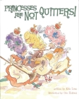 Princesses Are Not Quitters! Cover Image
