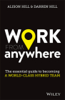 Work from Anywhere: The Essential Guide to Becoming a World-Class Hybrid Team Cover Image