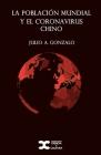 La población mundial y el coronavirus chino Cover Image