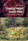 Tropical Forest Insect Pests: Ecology, Impact, and Management Cover Image