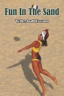 Fun In The Sand_ Volleyball Dream: Fiction Book Cover Image