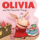 OLIVIA and Her Favorite Things (Olivia TV Tie-in) Cover Image