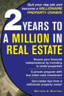 2 Years to a Million in Real Estate Cover Image