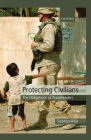Protecting Civilians: The Obligations of Peacekeepers Cover Image