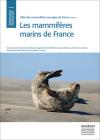 Atlas des Mammifères Sauvages de France: Volume 1: Les Mammifères Marins de France Cover Image